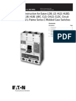 Instructions for Cutler-Hammer LDB, LD, HLD, HLDB, LDC, LW, HLW, LWC, CLD, CHLD, CLDC Circuit Breakers and L-Frame Series C Switches