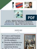 medicolegalaspectoforgantransplantationandbraindeath-140112204911-phpapp01
