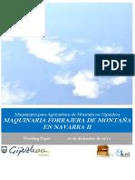 Maquinaria para Agricultura de Montaña. MAQUINARIA FORRAJERA DE MONTAÑA EN NAVARRA II