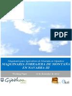 Maquinaria para Agricultura de Montaña. MAQUINARIA FORRAJERA DE MONTAÑA EN NAVARRA III