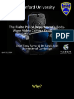Tony Farrar, The Rialto Police Dept. Body Worn Camera Experiment