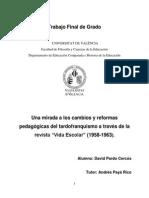 """Una Mirada a Los Cambios y Reformas Pedagógicas Del Tardofranquismo a Través de La Revista """"Vida Escolar"""" (1958-1963)."""