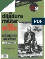 COLEÇÃO CAROS AMIGOS - A Ditadura Militar No Brasil - 2 - Antecedentes Do Golpe, Suicídio de Getulío (1)
