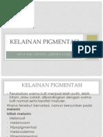 Kelainan pigmentasi