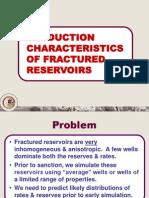 Características de producción de yacimientos fracturados - Production characteristics of fractured reservoirs