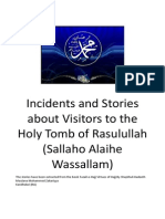 Miracles, Incidents and Stories about Visitors to Masjid Nabawi (Sallahu Alaihi Wassallam)