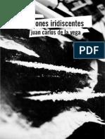 De La Vega Juan Carlos-Renglones Iridiscentes