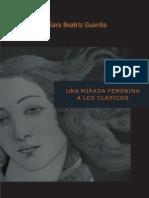 Una Mirada Femenina a los clásicos. Sara Beatriz Guardia