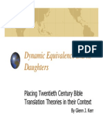 Dynamic Equivalence and Its Daughters PP