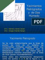 Gas Humedo y Condensacion Retrograda