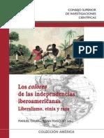 Los Colores de Las Independencias Americanas. Liberalismo, Etnia y Raza - Manuel Chust e Ivana Frasquet (Eds.)