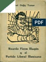 Turner Ethel Duffy Ricardo Flores Magon y El Partido Liberal Mexicano 1960