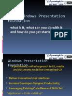Windows Presentation Foundations - WPF Day 1