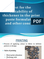 Test for the suitability of thickener in the print paste formulation  and other conceptTest