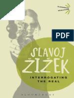 Zizek Interrogating the Real.pdf
