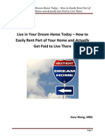 Live in Your Dream Home Today – How to Easily Rent Part of Your Home and Actually Get Paid to Live There