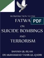 Fatwa on Terrorism and Suicide Bombings Shaykh-ul-Islam Dr Mombinuhammad Tahir-ul-Qadri