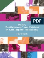 Filiz Peach Death, 'Deathlessness' and Existenz in Karl Jaspers' Philosophy 2008