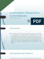 Invernadero Hidropónico Automatizado