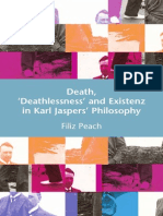 Filiz Peach Death, 'Deathlessness' and Existenz in Karl Jaspers' Philosophy 2008
