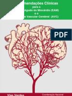 Via Verde AVC & EAM - Recomendações Clínicas (2007)