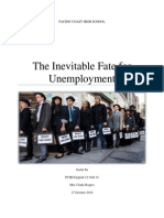 The Inevitable Fate for Unemployment