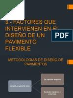 Factores Que Intervienen en El Diseã'o de Un Pavimento Flexible