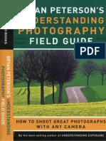 Bryan Peterson-Understanding Photography Field Guide-2009