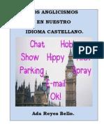 LOS ANGLICISMOS EN NUESTRO IDIOMA CASTELLANO..docx