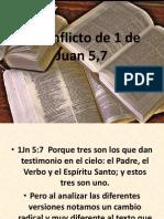 El Conflicto de 1 de Juan 5,7