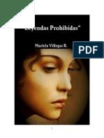 Mariela Villegas Rivero - Leyendas Prohibidas (Spanish Edition)