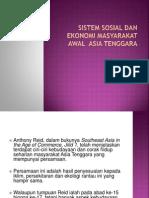 At19- Kuliah 6 Sistem Sosial Dan Ekonomi Masyarakat Awal Asia Tenggara