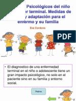 Aspectos Psicológicos del niño con Cáncer terminal. Medidas de apoyo y adaptación para el enfermo y su familia.pptx