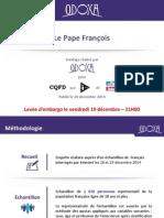 Religion. 89 % des Français ont une bonne opinion du pape François