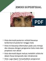 Kista Dermoid Posterior