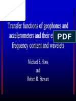 Transfer functions of geophones and accelerometers and their effects on frequency content and wavelets