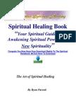 Spiritual Healing Book - Spiritual Guide to Awakening Spiritual Power With New Spirituality