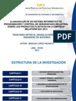 ELABORACION DE UN SISTEMA INFORMÁTICO DE PROGRAMACIÓN Y CONTROL DE SERIGRAFIADO INDUSTRIAL SOBRE LOS PRODUCTOS PLÁSTICOS EN LA EMPRESA MELAFORM SAC 2014