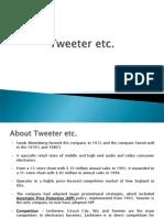 Tweeter etc case study