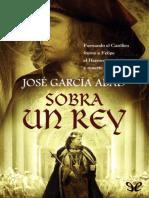 Sobra Un Rey - Jose Garcia Abad