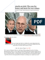 Put the Evil Bastards on Trial the Case for Trying Bush, Cheney and More for War Crimes