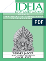 Werner Jaeger - Paideia, The Ideals of Greek Culture, Vol. III (the Conflict of Cultural Ideals in the Age of Plato)
