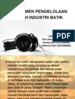 Manajemen Pengelolaan Limbah Industri Batik