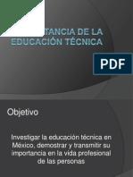 Importancia de La Educación Técnica