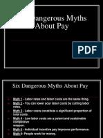 Six Dangerous Myths