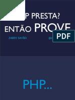TdcFloripa-ZaedySayao-PHPpresta.pdf