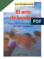El Arte De Bendecir Pierre Pradervand
