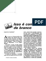 CARDOSO, Hamilton (1985). Isso é Conversa de Branco. Lua Nova, Vol.2, n.3, Pp. 13-19. ISSN 0102-6445