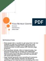Yoga Retreat Centre Ppt