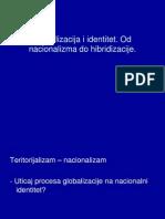 Globalizacija i identitet, od nacionalizma do hibridizacije, doc.ppt